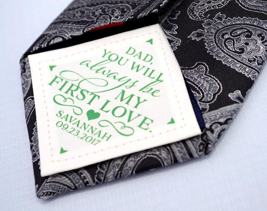 Mariage - Father's Day • Father of the Bride Tie Patch • You will always be my first love • Suit Label • Personalized Dad Gift • Customized Gift