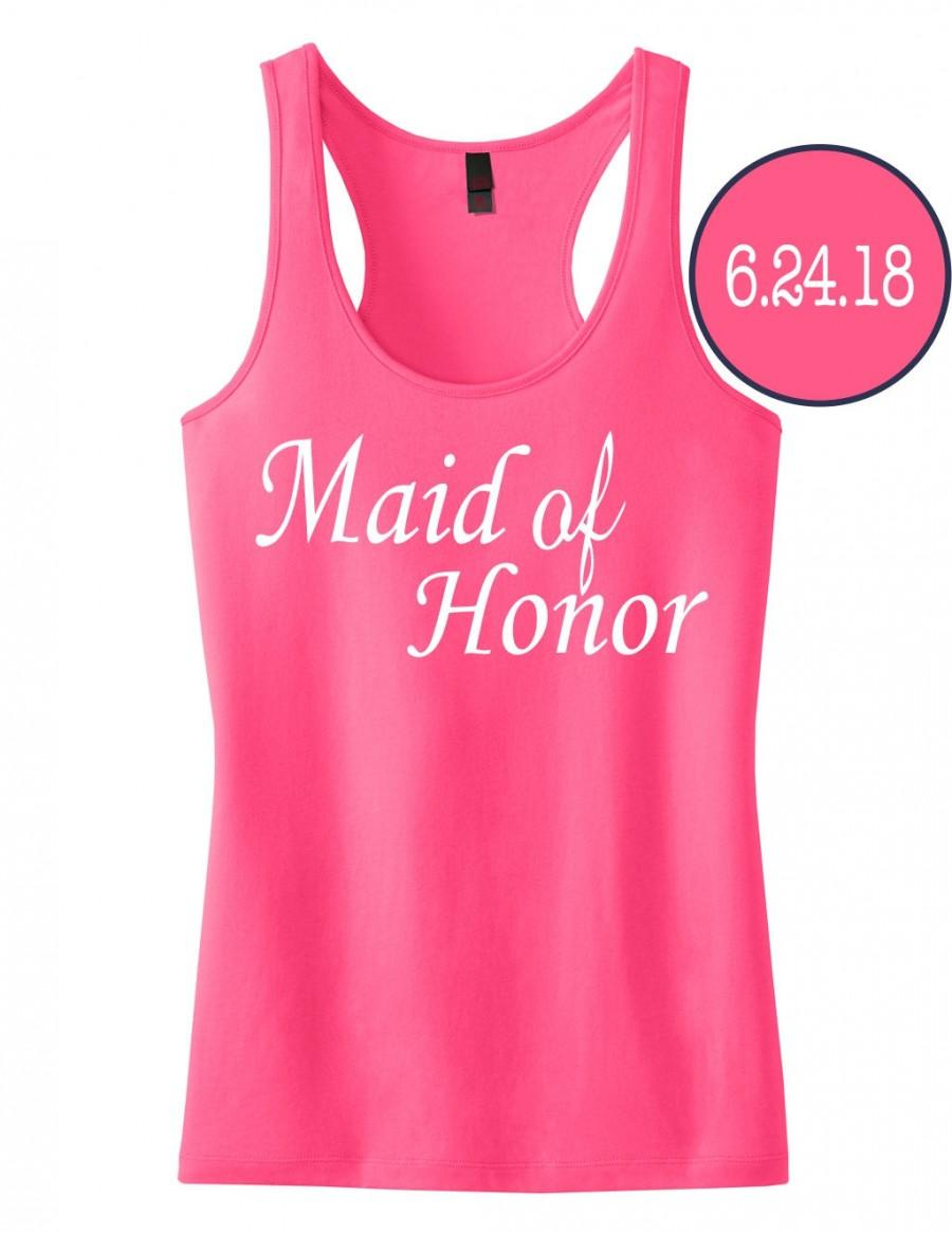 c04245ee6cbbb6 Maid Of Honor Tank Top with Personalized Date. Wedding Shirt. Bridesmaid  Shirts. Bride Gift.Bridesmaid Gift Shirts. Bachelorette Party Tanks