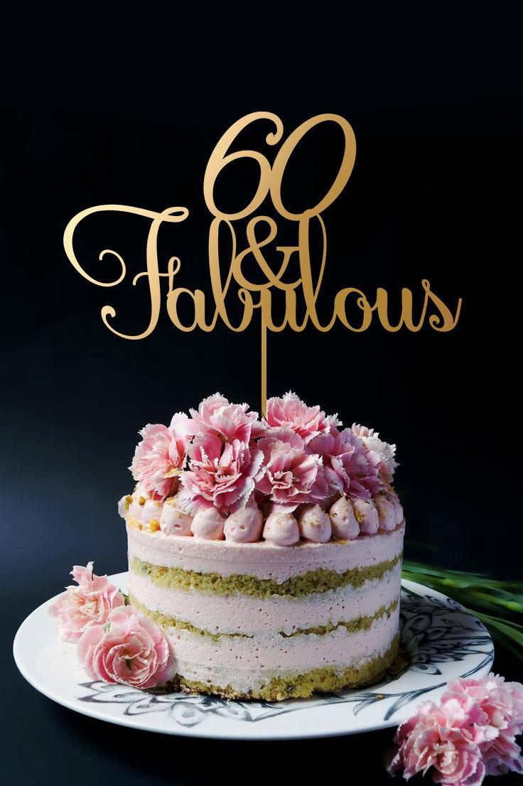 60th birthday cake topper 60th anniversary cake topper 60 and fabulous happy 60th cake - Th anniversary cake decorations ...