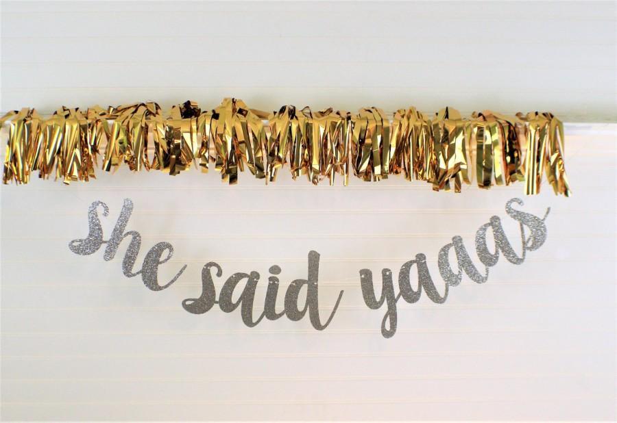 Свадьба - BRIDAL SHOWER BANNER - Wedding Decoration - Bachelorette Party Banner - Engagement Party Banner - She Said Yaaas Banner - Wedding - Love
