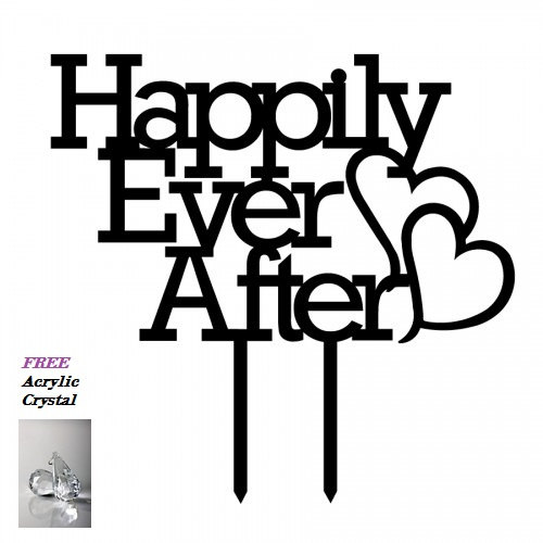 Wedding - Happily Ever After Wedding Anniversary Acrylic Cake Topper - Cap