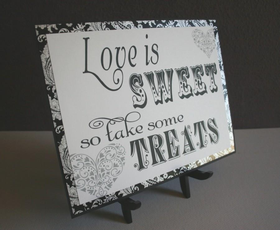 Mariage - Candy Bar Buffet Wedding Sign - Love is Sweet in Black & White - Reception Party Signage