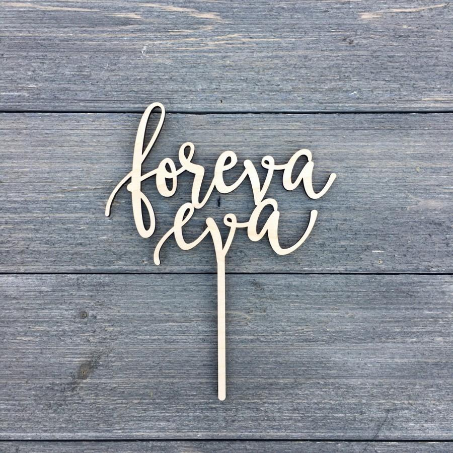 "Свадьба - Foreva Eva Wedding Cake Topper, 6.5""W inches, Forever Topper, Rustic Cake Topper, Unique Wood Cake Toppers, Infinity Cake Topper"