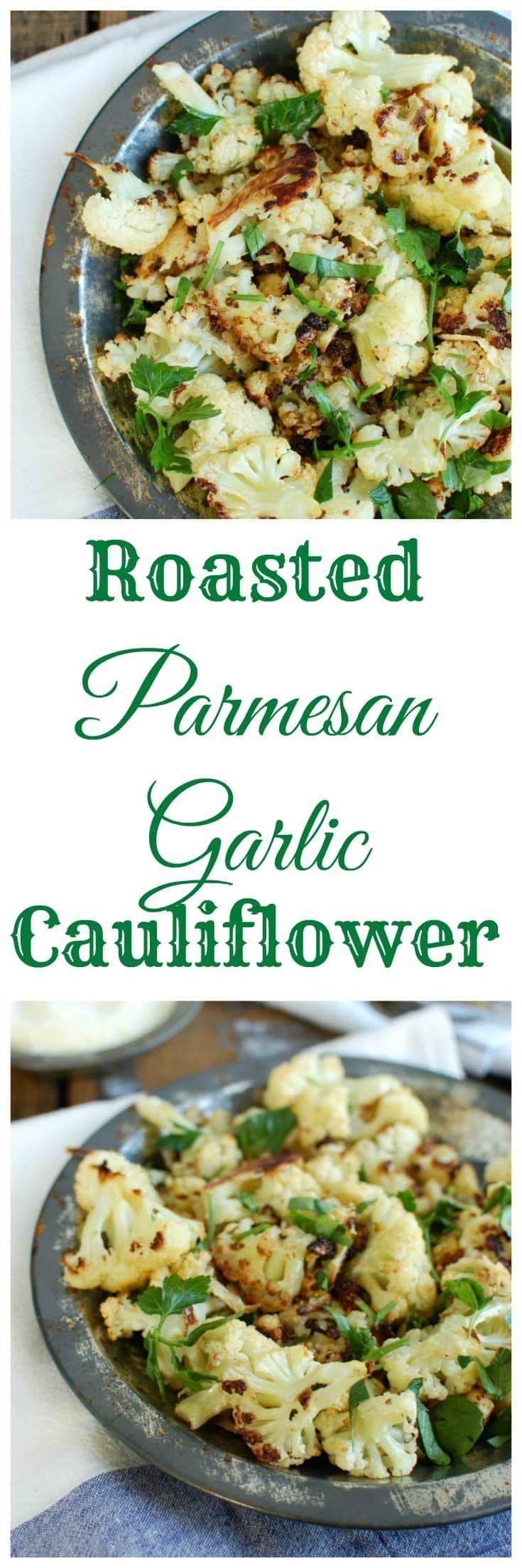 Wedding - Roasted Parmesan Garlic Cauliflower