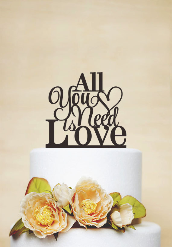 Mariage - All You Need Is Love Cake Topper,Wedding Cake Topper,Cake Decoration,Custom Cake Topper,Love Cake Topper,Rustic Cake Topper P131