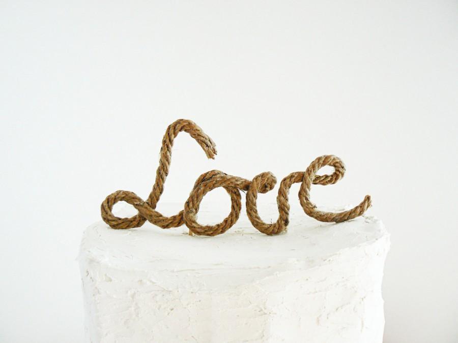 Свадьба - Love Rustic Cake Topper Rope , Wedding Cake Topper , Unique Country Cake Topper