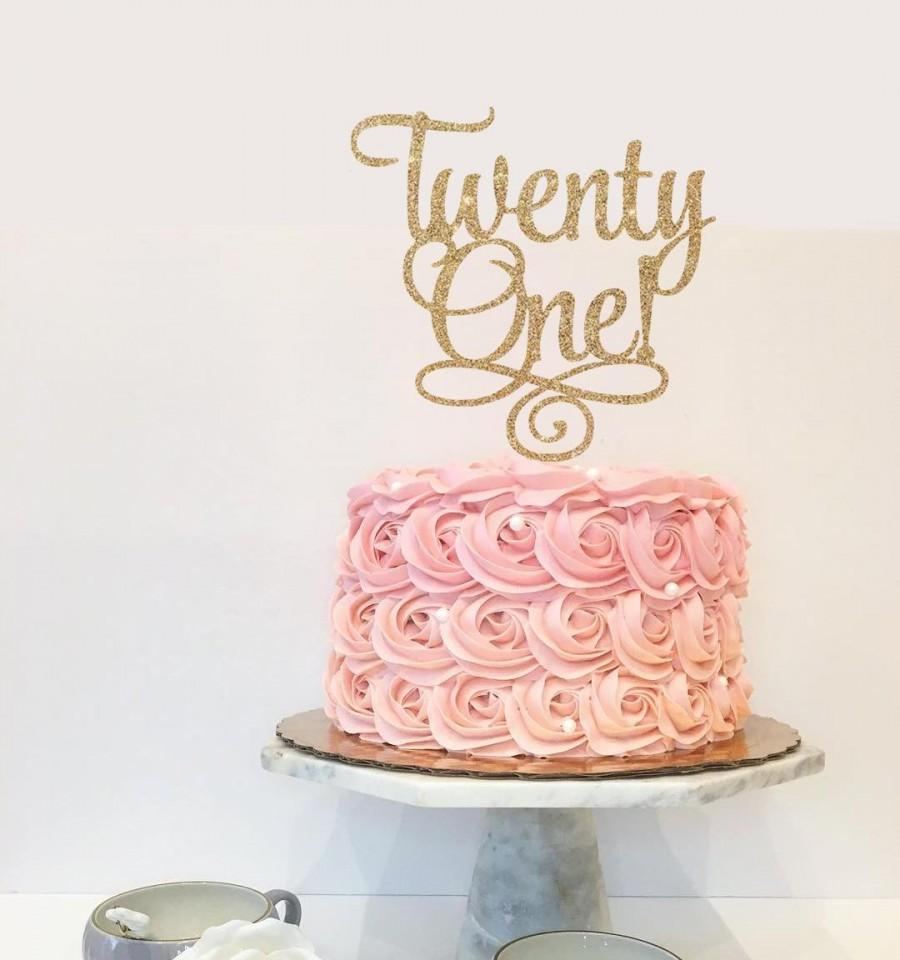 Twenty One 21st Birthday Custom Cake Topper For Party - Gold Glitter ...
