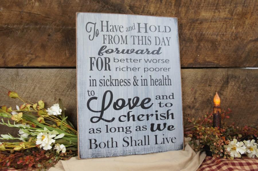 زفاف - Wedding vows rustic style To have and to hold.Great for Wedding or Anniversary Distressed & Antiqued We can chg any words  personalize free
