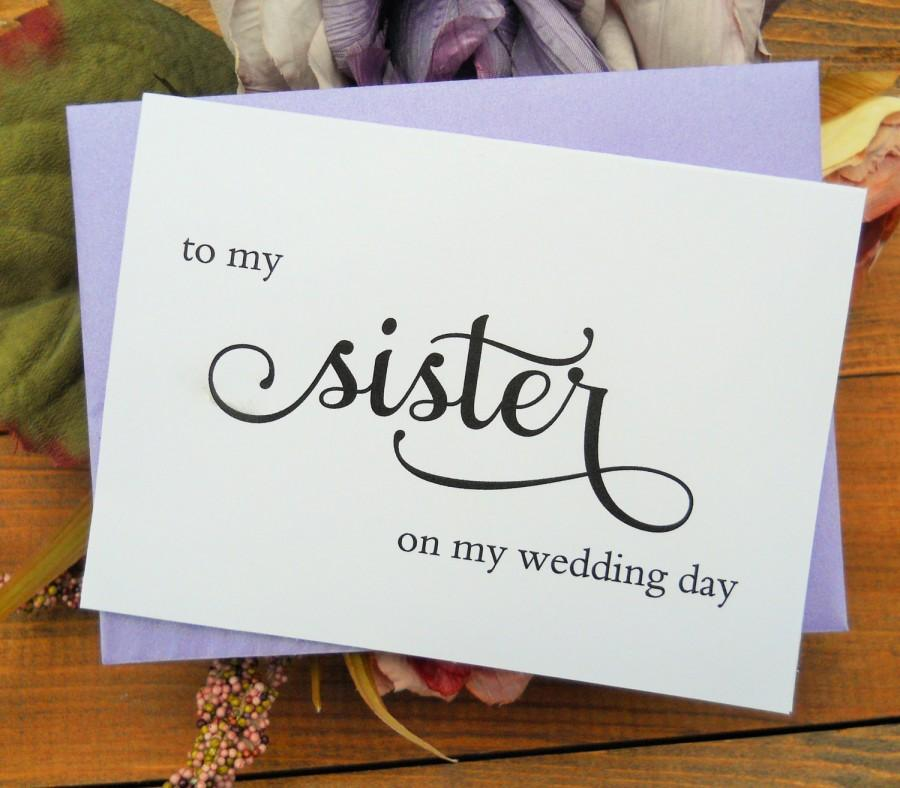 Hochzeit - TO My SISTER on my Wedding Day, Wedding Note Card, To My Sister on my Wedding Day Card, Wedding Stationery, To My Sister Card