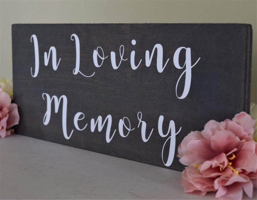 in loving memory rustic sign wedding memorial woodland sign