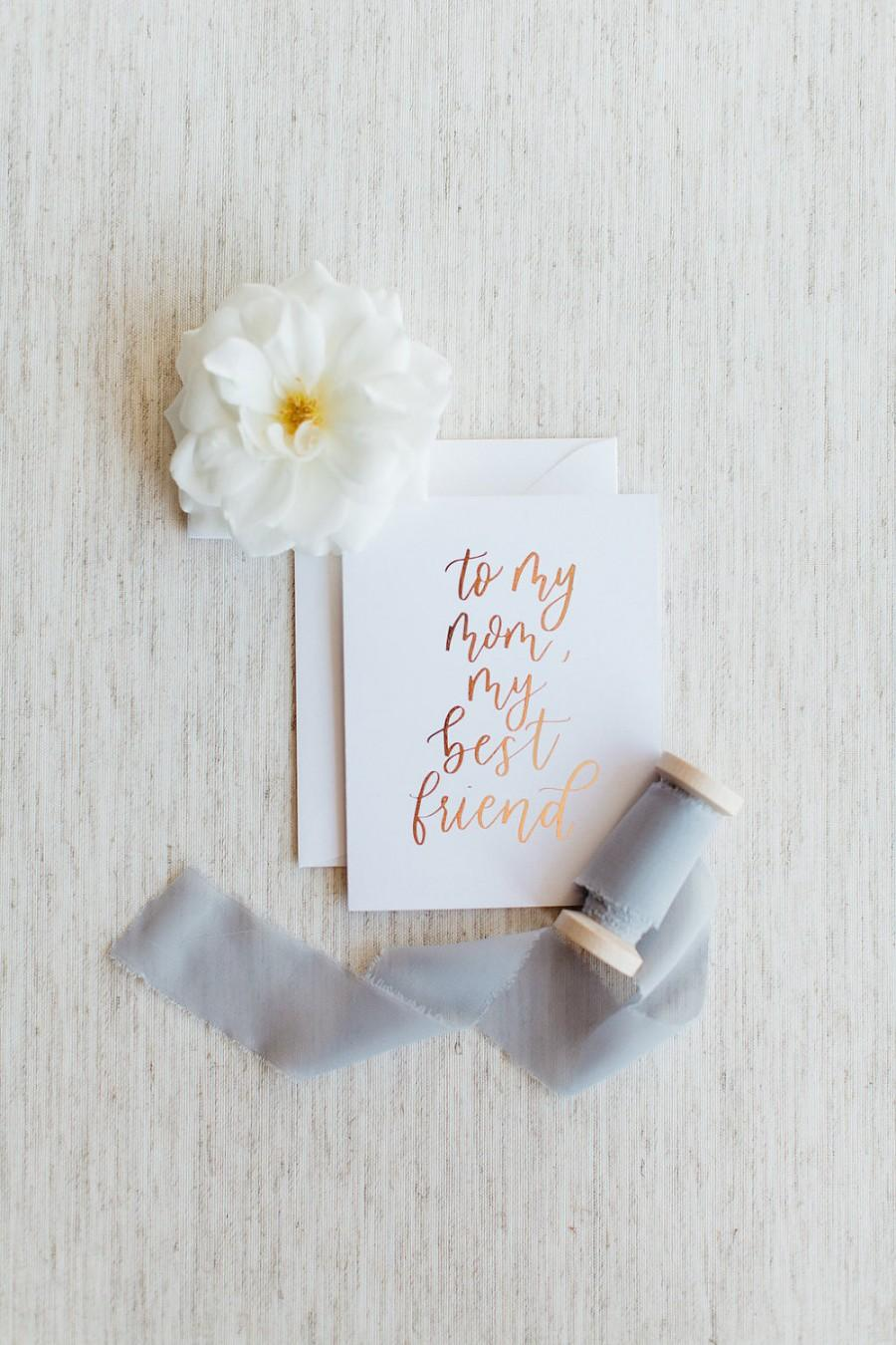 Mariage - To My Mom, My Best Friend - Calligraphy Foil Wedding Card
