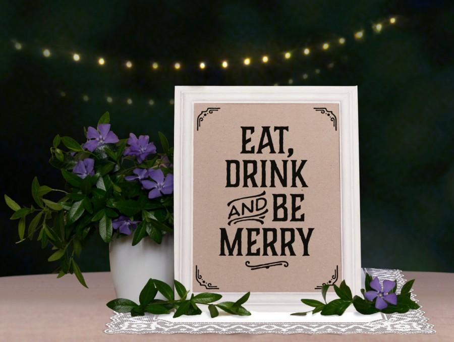 Wedding Signs. Eat Drink And Be Merry Sign. Rustic Wedding Decor ...