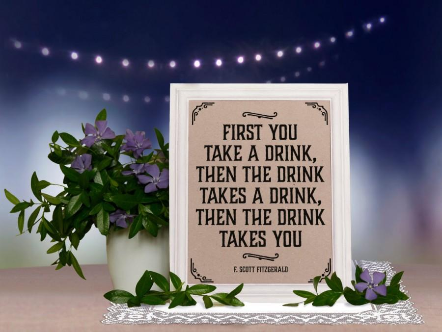 Mariage - Rustic party bar decor: F. Scott Fitzgerald quote poster. Rustic wedding bar decorations. Bachelorette party decor Great Gatsby party