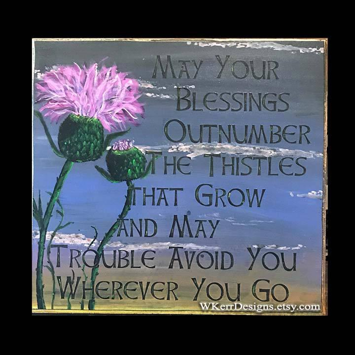 Boda - May Your Blessing Outnumber the Thistles That Grow, Scottish Wood Sign, Celtic Blessing, Thistle Painting