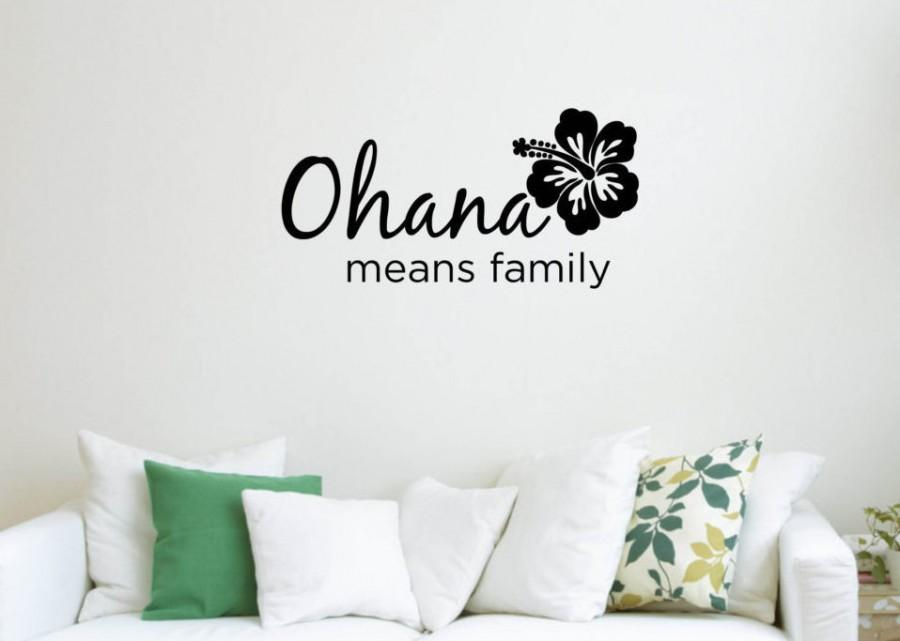 Mariage - Vinyl Wall Word Sticker - Ohana Means Family - Disney's Lilo and Stitch