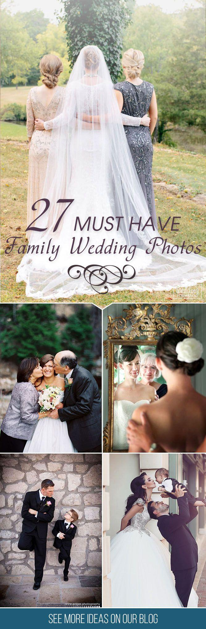 Düğün - 36 Must Have Family Wedding Photos
