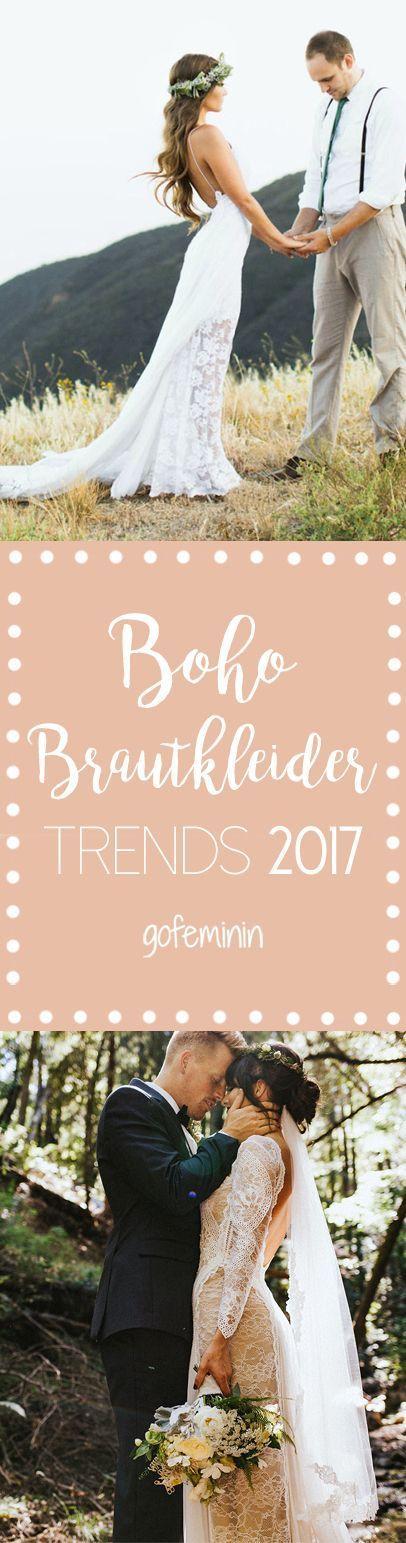 Hochzeit - Einfach Bezaubernd: Die Boho-Brautkleider 2017 Machen Lust Aufs Heiraten!