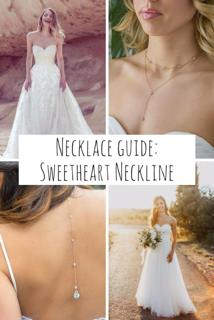 Wedding - Necklace Guide: The Sweetheart Neckline