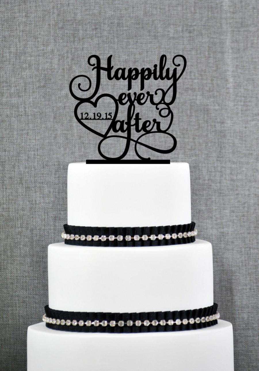 Hochzeit - Happily Ever After with DATE, Unique Wedding Cake Toppers, Elegant Custom Wedding Cake Topper- (T233)