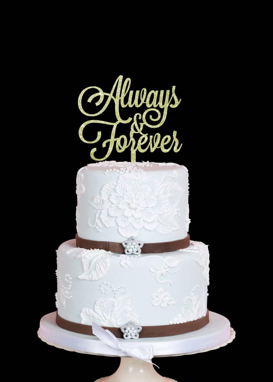 Hochzeit - Always and Forever Cake Topper