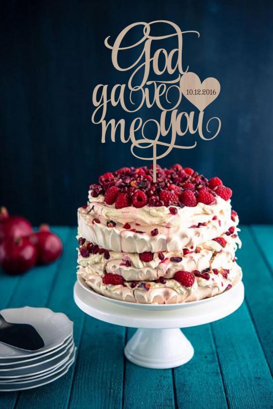 Свадьба - Wedding Cake Topper God Gave Me You  Custom Cake Topper Wedding Sign Rustic Wedding Cake Topper Wood Silver Gold