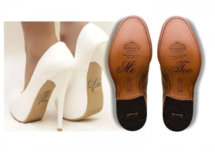 8635eb46a76c69 Wedding Shoe Decal Shoe Sticker I Do and Me Too Shoe Decal Bride and Groom Wedding  Decal Bridal Shoe Wedding Decorations