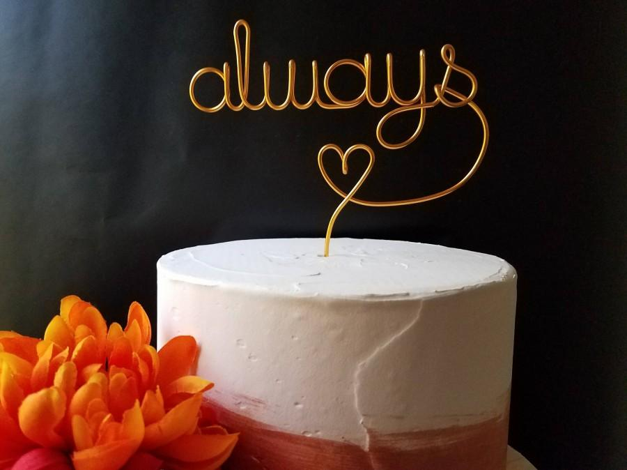 Wedding - Rustic Cake Topper - Wire Cake Topper - Always Cake Topper - Wedding Cake Topper - Rustic Chic - Gold Cake Topper - Harry Potter Cake Topper