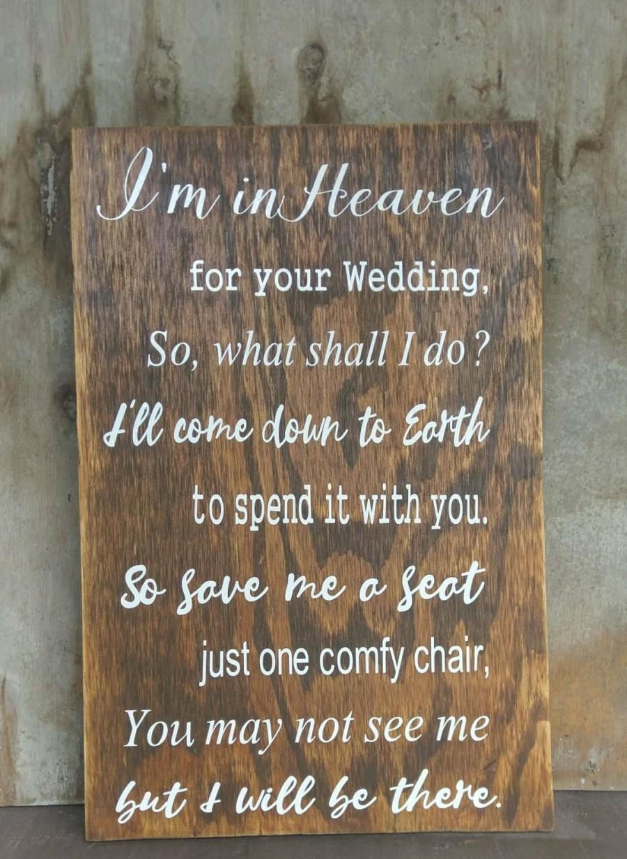 Свадьба - Wedding Decor I'm In Heaven For Your Wedding Save Me A Seat Chair Sign Wooden Wall Sign