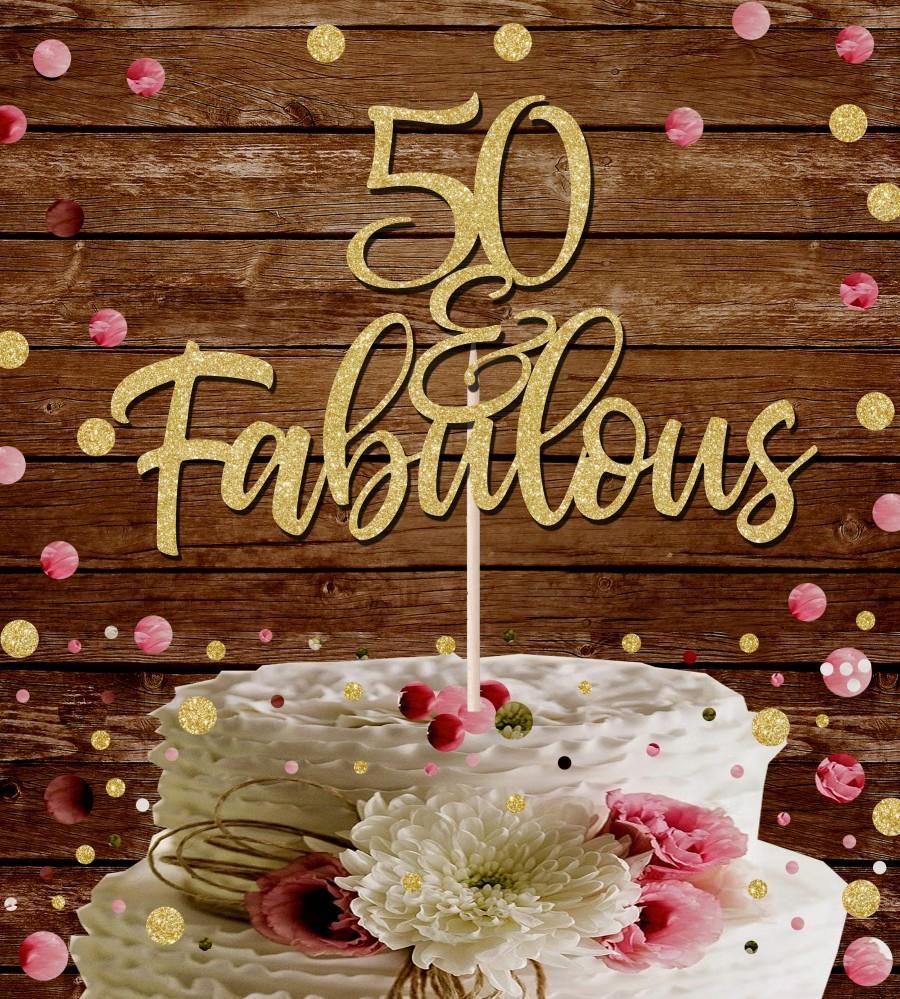 Fabulous 50 Cake Topper: 50 And Fabulous Glitter Cake Topper 50th Bithday #2790777