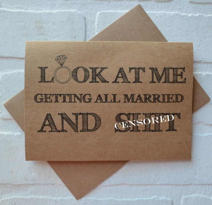 Mariage - LOOK AT ME getting all married and sh*t bridesmaid Card funny bridal party cards maid of honor funny bridesmaid proposal cards wedding cards