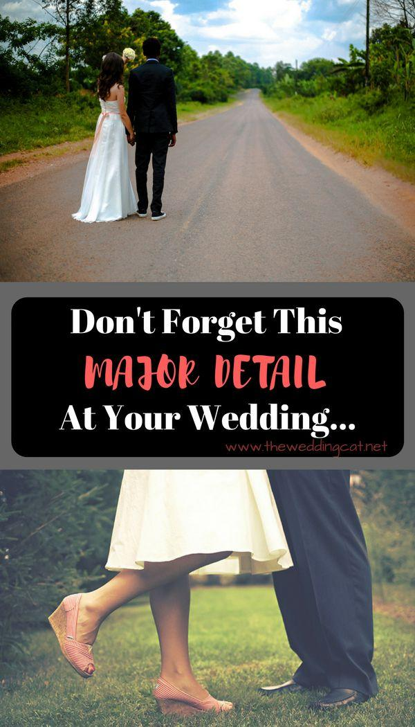 Wedding - Don't Forget This Major Detail At Your Wedding…