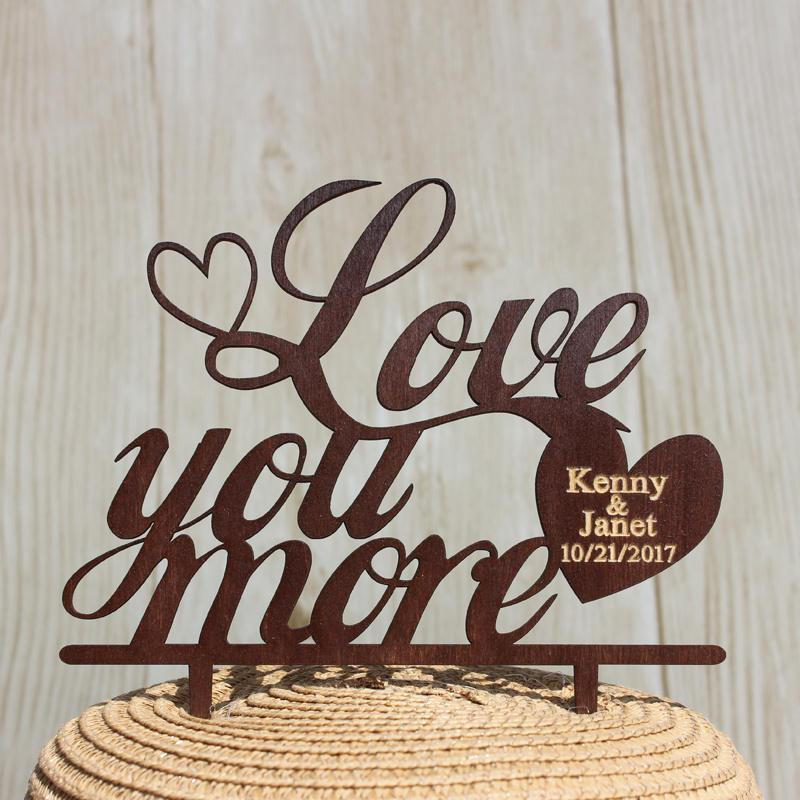 Wedding - Love You More Wedding Cake Topper,Personalized Last Name and Date Wedding Cake Topper,Customized Rustic Wooden Cake Topper For Wedding