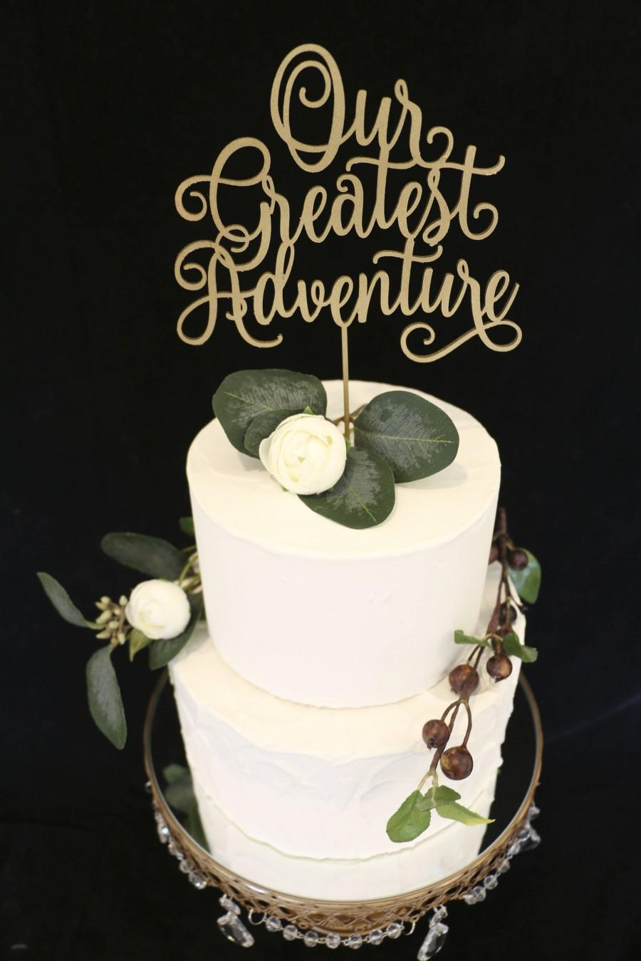 Wedding - Our Greatest Adventure Wedding Cake Topper- Metallic Gold