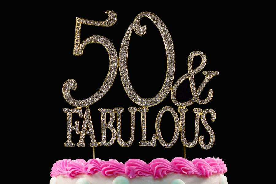 Wedding - 50 and Fabulous Crystal Cake Toppers GOLD Bling 50th Birthday Cake Topper or Silver Bling