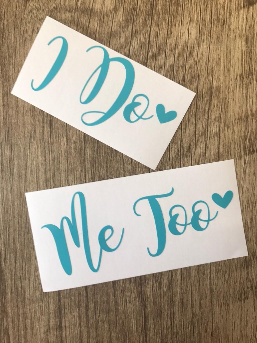 Mariage - I Do Me Too Stickers