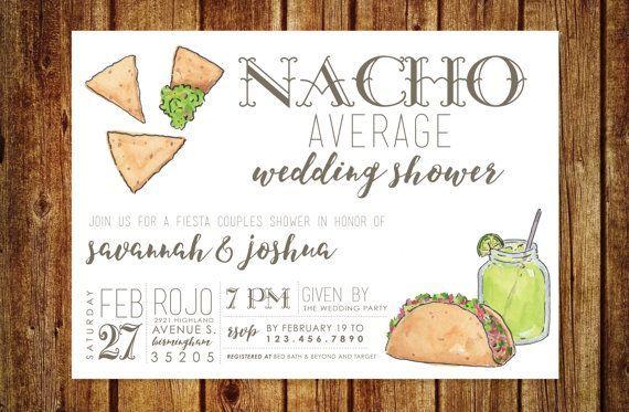 Свадьба - Nacho Average Wedding Shower Invitation - Fiesta Wedding Shower