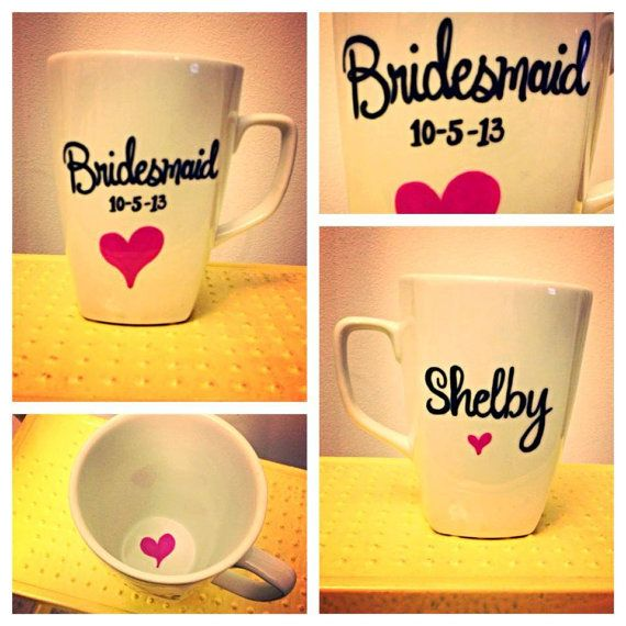 Wedding - Bridesmaid Mug For Their Gift P.s That's My Actual Wedding Date!