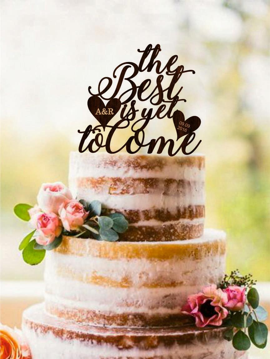 زفاف - The Best Is Yet To Come Wedding Cake Topper Custom Wedding Topper Gold or Silver Metallic