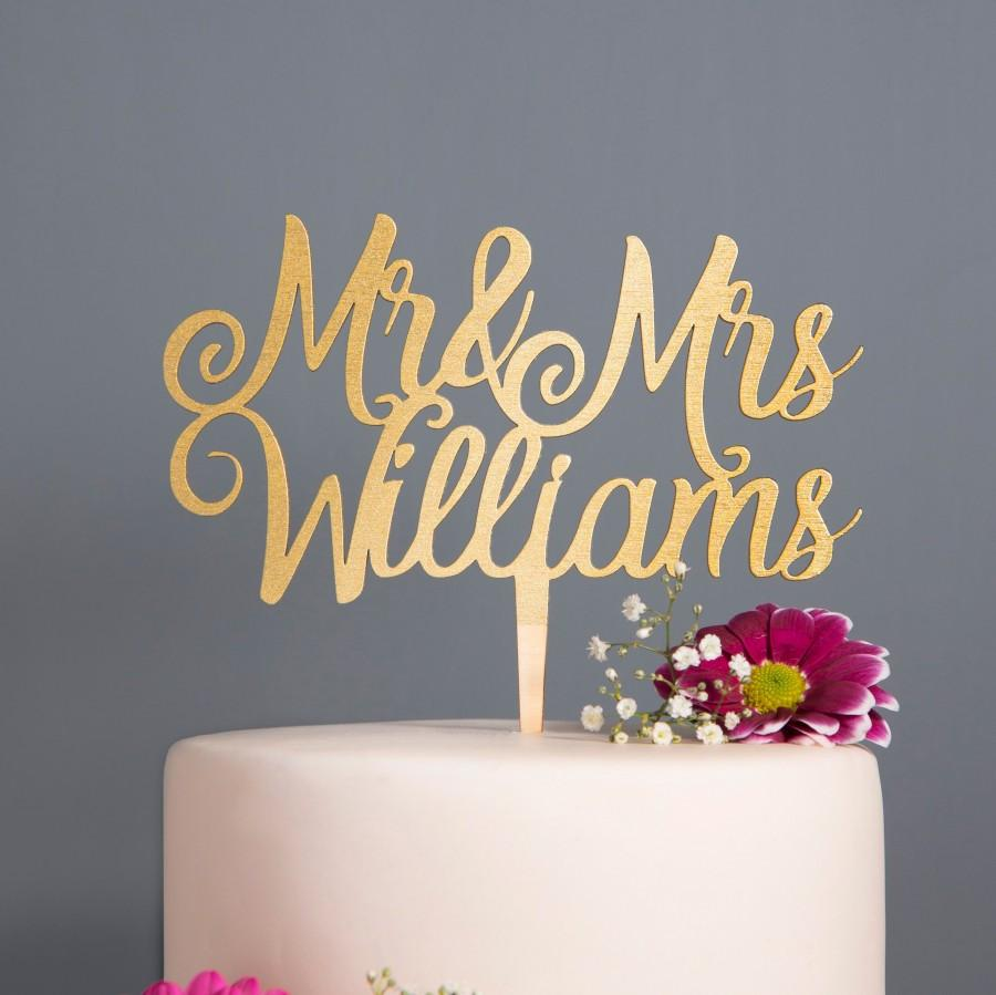 Mariage - Personalised Wedding Cake Topper Mr and Mrs calligraphy Cake Topper,  personalized surname Gold Silver Rose Gold Wooden customized