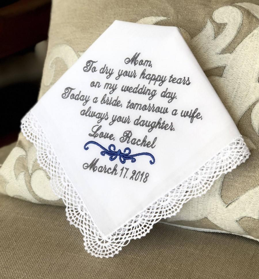 Hochzeit - Wedding gift Mother of The Bride Handkerchief - Wedding  -  To dry your happy TEARS - TODAY a BRIDE -Hanky - Hankerchief for Mom for Wedding