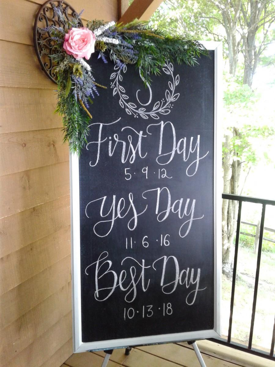 Wedding - First Day Yes Day Best Day Hand Lettered Chalkboard Wedding Gift Decor Bridal Shower Decor