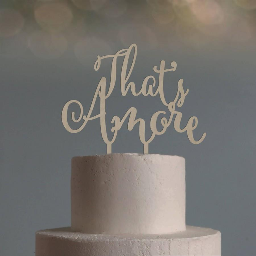 Hochzeit - That's Amore weddind cake topper calligraphic style Italo American style