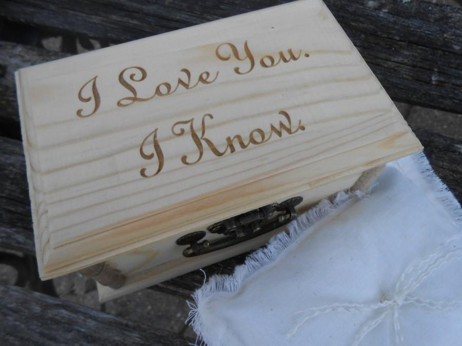 Hochzeit - I LOVE You, I KNOW Ring Box & Pillow. Choose Your Pillow Style! Ring Bearer, Bridal. Chest.