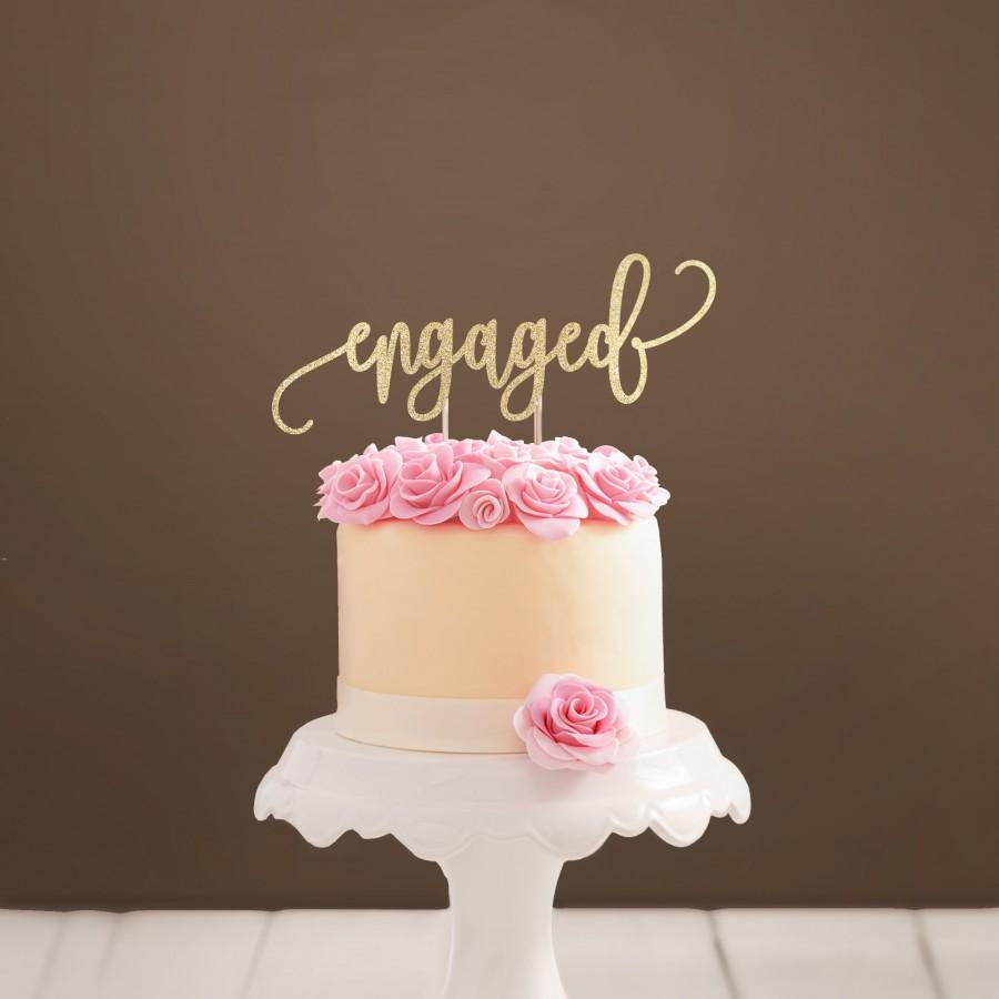 Hochzeit - Engaged Cake Topper We're Engaged Cake Topper Engagement Party Decor Bridal Shower Cake Topper Engagement Topper Gold Cursive Bride To Be