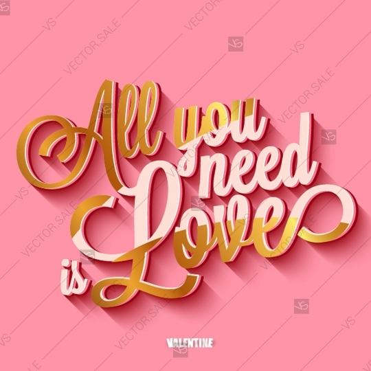 Wedding - All you need is love handwritten typography printable poster quote lettering