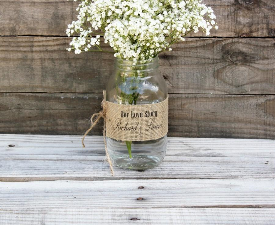 Mariage - personalized bride groom wedding burlap mason jar wrap. mr and mrs wedding jar decor . our love story burlap wrap centerpiece wedding table