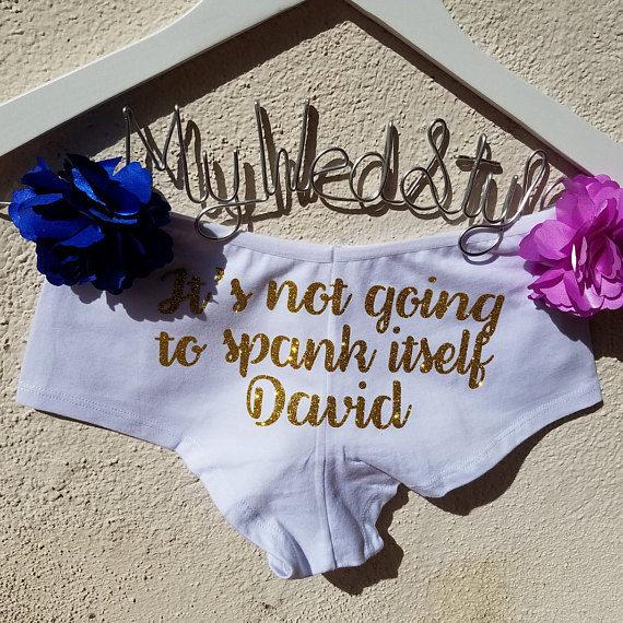 Hochzeit - Personalized It's Not Going to Spank Itself Boyshorts, Personalized Lingerie, Honeymoon Lingerie, Wedding Lingerie, Bridal Underwear