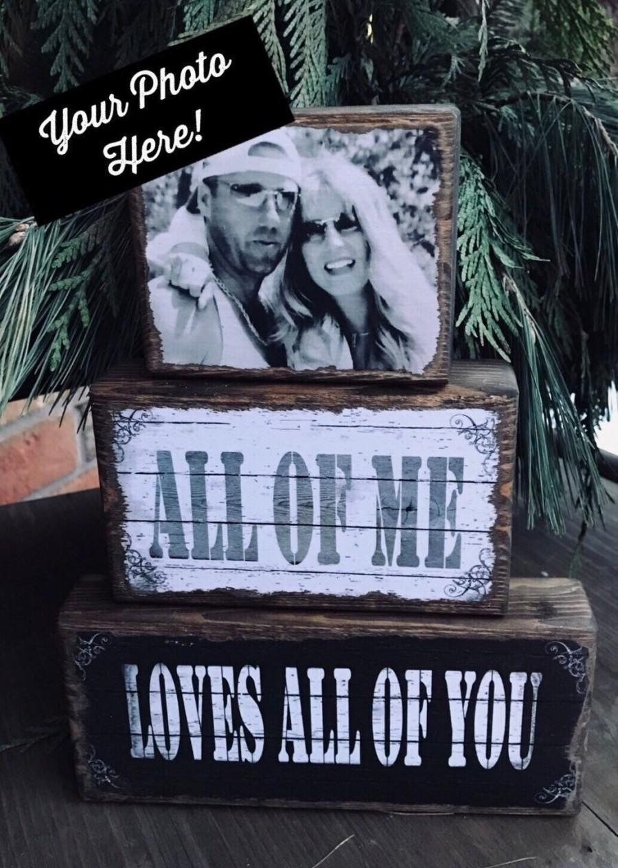 Свадьба - All of Me Loves All of You Stacking Block Set With Your Photo! Wedding Decor Valentines Gift