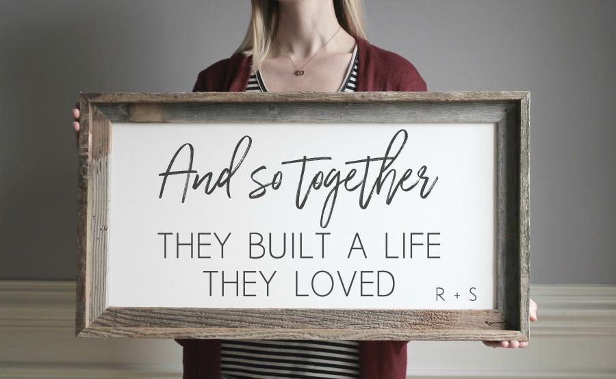 Mariage - And So Together They Built a Life They Loved Housewarming Gift Rustic Wedding Decor Farmhouse Wedding Anniversary Gift Bedroom Decor