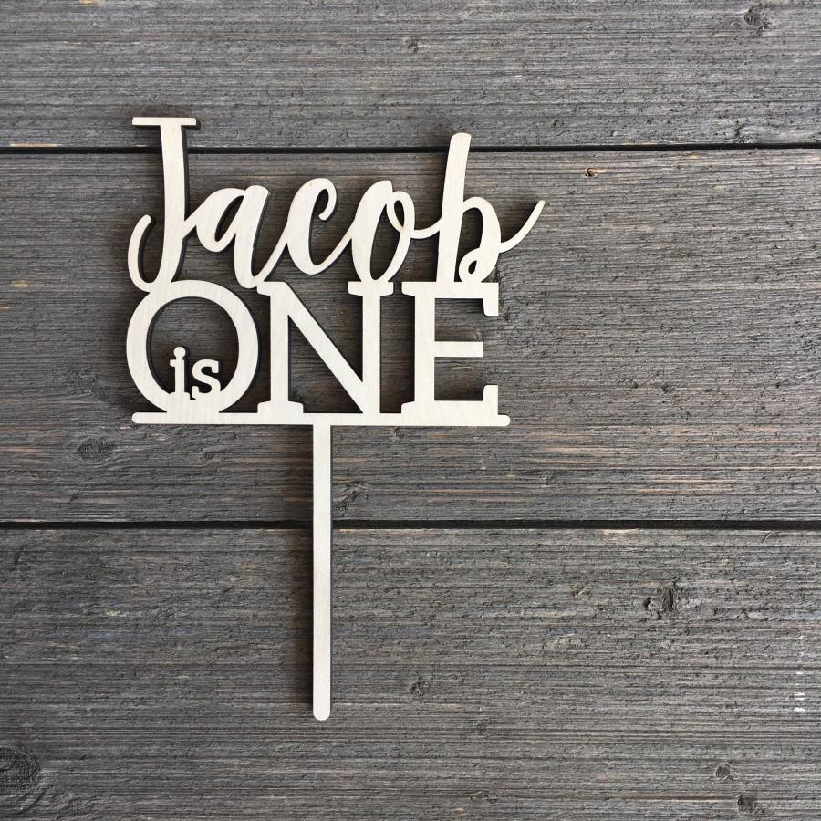 """Mariage - Personalized Name is One Cake Topper, 6"""" inch wide, Baby is One First Birthday Personalized 1st Birthday Customized Rustic Unique Custom"""